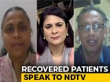 "Video : ""Now I Know My Taxpayer's Money Is Worth It"": 2 COVID-19 Survivors Talk To NDTV"