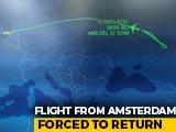 Video : Amsterdam-Delhi Flight Makes U-Turn As India Denies Permission To Land