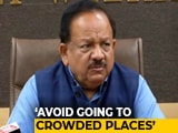 Video : 28 Coronavirus Cases In India So Far, Says Union Health Minister