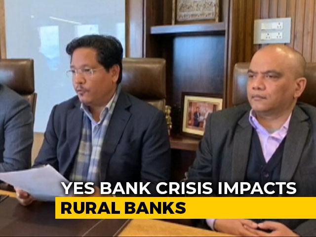 Video : Meghalaya Assures Customers As Yes Bank Crisis Hits Two Rural Banks
