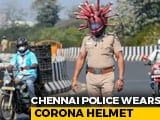 "Video : Chennai Cops Use ""Coronavirus Helmet"" To Raise Awareness On COVID-19"