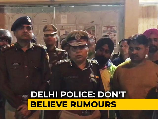 Video : Delhi Police On Reports Of Clashes: Don't Believe Rumours