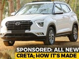 Video : Sponsored: All New Hyundai Creta; How It's Made