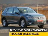 Video : Exclusive Review: Volkswagen Tiguan AllSpace- How Spacious Is It?