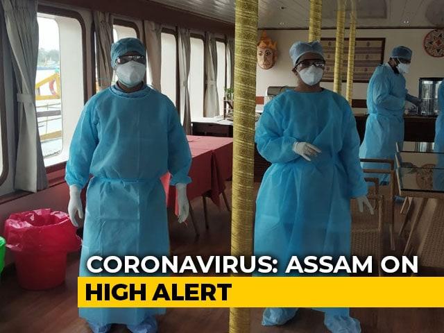 Video : Assam On High Alert After American Tourist Test Positive For Coronavirus
