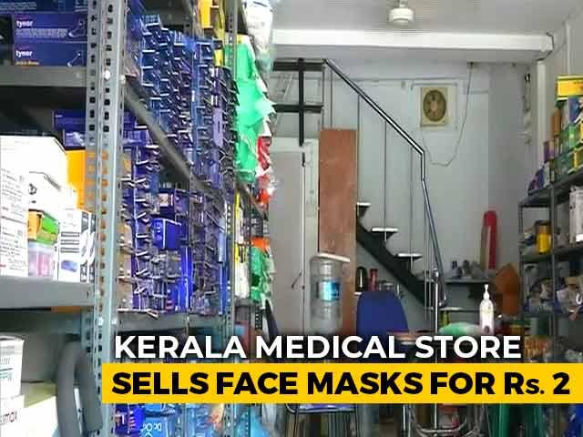 Video : Kerala Medical Store Sells Face Masks For Rs 2 Amid Coronavirus Scare