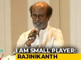 "Video : ""Never Aspired To Become Chief Minister, Only Want Change"": Rajinikanth"