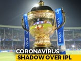 Video : IPL Postponed Due To Coronavirus, To Start From April 15: BCCI