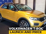 Video : Volkswagen T-Roc Compact SUV Launch And Price