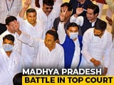 "Video : ""Is This Democracy?"": Congress, BJP Spar In Top Court Over Madhya Pradesh"