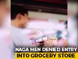 Video : 2 Men From Nagaland Denied Entry To Mysuru Store Amid COVID-19 Scare