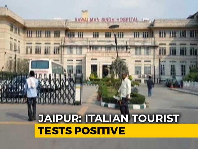 Video : Italian In Jaipur Tests Positive For Coronavirus, 3rd New Case