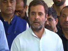 कांग्रेस नेता राहुल गांधी ने कहा,