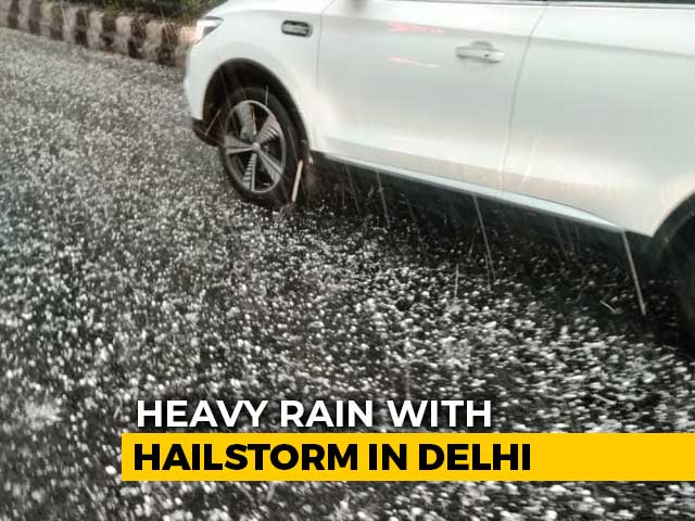 Video : Heavy Rain, Hailstorm In Parts Of Delhi, Traffic Jams Reported