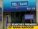 Video : Yes Bank Founder Rana Kapoor's Home Searched By Enforcement Directorate