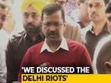 Video : Delhi Violence, Coronavirus Discussed: Arvind Kejriwal On Meeting With PM