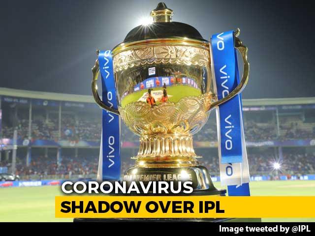 IPL Postponed Due To Coronavirus, To Start From April 15: BCCI