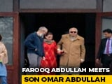 Video : Farooq Abdullah Meets Son Omar After 7 Months In Detention
