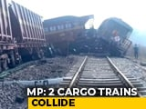 Video : 2 Cargo Trains Collide In Madhya Pradesh, 3 Dead