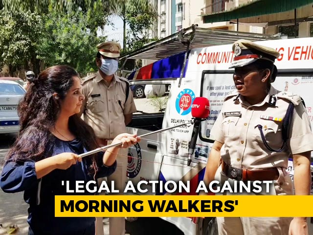 Video : No More Morning Walks, Delhi Police Says Action Will Be Taken
