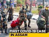 Video : First Coronavirus Case In Assam As 4-Year-Old Child Tests Positive