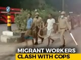 Video : Migrant Workers Clash With Cops In Surat, Tear-Gassed, Over 90 Arrested