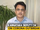 Video : Karnataka Deputy Chief Minister On Role Of Healthcare Workers In COVID-19 Fight