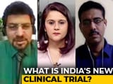 Video: India's New Clinical Trial: Doctors Answer Your Questions