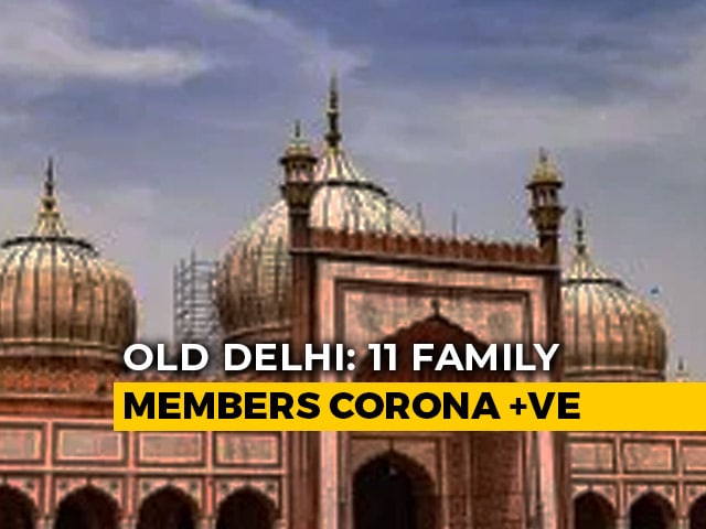 Video : 11 Of A Family In Old Delhi COVID-19 Positive