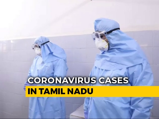 Video : Over 1,600 COVID-19 Cases In Tamil Nadu, 18 Dead