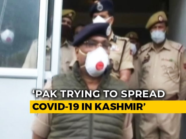 "Video : ""Pak Now Exporting Coronavirus Patients To Jammu And Kashmir"": Top Cop"