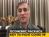 Video : Economic Package Is Vital To Fight Back COVID-19: Niranjan Hiranandani Of ASSOCHAM