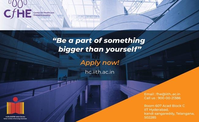 IIT Hyderabad Announces Fellowship Program In Healthcare Entrepreneurship
