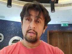 कोरोना वायरस के कारण दुबई में फंसे सोनू निगम, बोले- मैं अपने पिता और परिवार को खतरे में डाल दूंगा अगर...