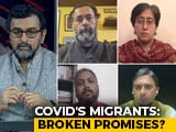 Video : Migrants Amid COVID-19 Pandemic: Broken Promises?