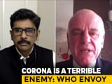 "Video : ""India's Response To COVID-19 Quick,"" WHO Special Envoy Tells NDTV"