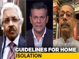 Video : Will Home Isolation Of Mild Cases Ease Burden Of Healthcare Staff?