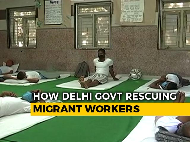 Video : Delhi Government Schools Serve As Shelters For Migrant Workers