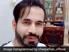 इरफान पठान ने कही दिल जीतने वाली बात, बोले- आओ घरों में ही नमाज पढ़ते हैं..देखें VIDEO