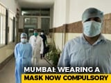 Video : Mumbai Makes Masks Compulsory, Violators Face Arrest