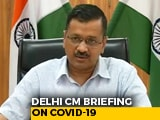Video : Coronavirus - Prepared If COVID-19 Spreads, Says Arvind Kejriwal As Cases Near 400