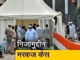 Video : कोविड-19: सुबह 4 बजे खाली कराया गया निजामुद्दीन मरकज़, निकाले गए 2100 लोग