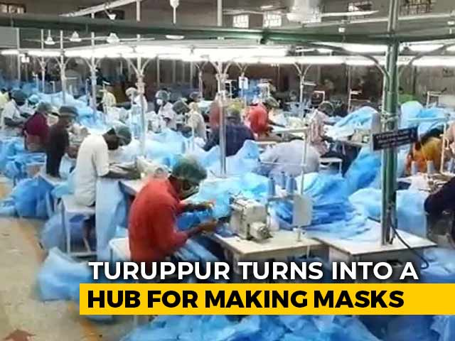 Video : Virus-Hit Textile Units In Tamil Nadu's Tiruppur Turns To Mask Production