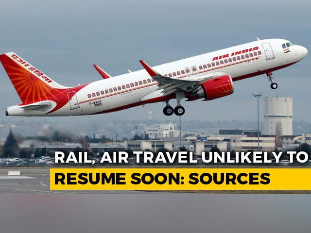 Video : Trains, Flights Unlikely To Resume After May 3, Say Sources