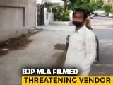 """Video : """"If I See You Again..."""": On Camera, BJP MLA Bullies Muslim Vegetable Seller"""