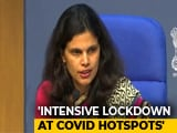 Video : Intensive Lockdown At Coronavirus Hotspots, Says Government