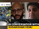 Video : In Conversation With Sudarshan Venu, Joint MD, TVS Motor Company