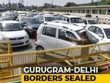 Video : Curbs On Gurgaon, Faridabad Borders As Haryana Blames Delhi On COVID-19