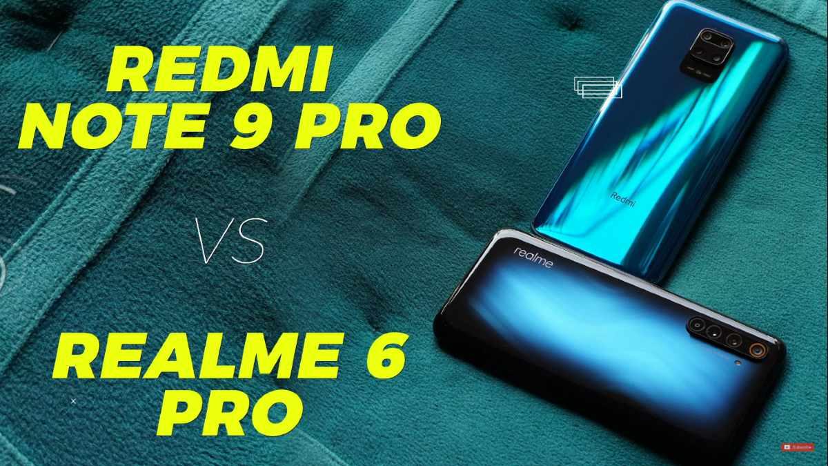 Realme 6 Pro vs Redmi Note 9 Pro: परफॉर्मेंस, गेमिंग और बैटरी लाइफ में कौन है बेहतर?