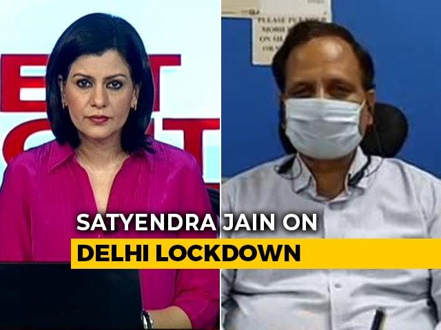 Video : Delhi To Decide On Lockdown Relaxation Around May 3: Satyendar Jain Tells NDTV